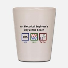An Electrical Engineers day at the beach Shot Glas