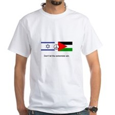 Israel - Palestine Don't Let the Extremists Win T-