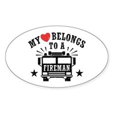 My Heart Belongs to a Fireman Decal