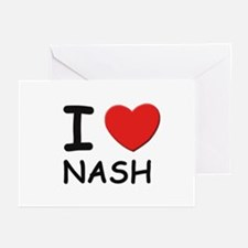 I love Nash Greeting Cards (Pk of 10)