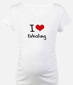I love Exhaling Shirt