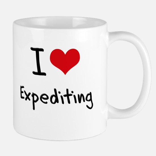 I love Expediting Mug