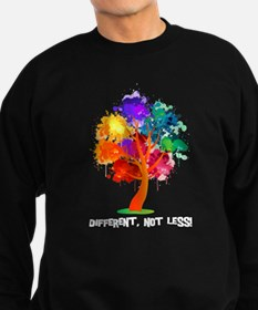 Different Not Less Sweatshirt
