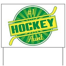 #1 Hockey Aunt Yard Sign