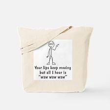 All I Hear... Tote Bag