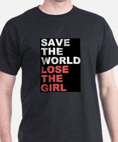 Save The World... T-Shirt