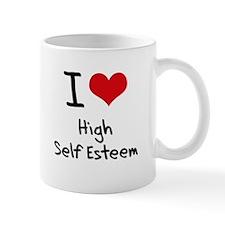 I love High Self Esteem Mug