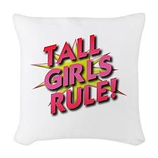 Tall Girls Rule! Woven Throw Pillow