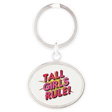 Tall Girls Rule! Oval Keychain