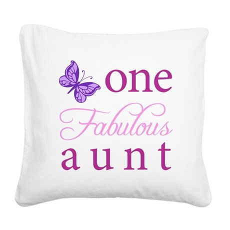 One Fabulous Aunt Square Canvas Pillow