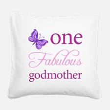 One Fabulous Godmother Square Canvas Pillow