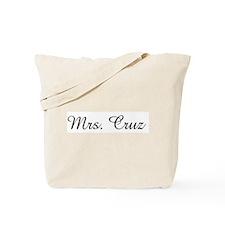 Mrs. Cruz Tote Bag
