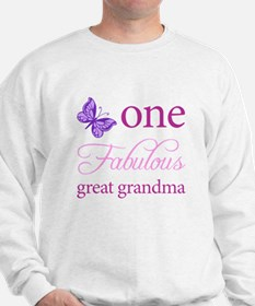 One Fabulous Great Grandma Sweatshirt