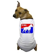 Major League Pit Bull Dog Dog T-Shirt