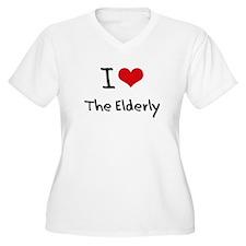 I love The Elderly Plus Size T-Shirt