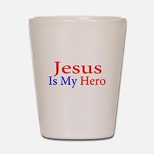 Jesus is my Hero Shot Glass