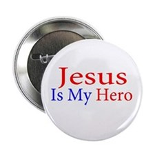 "Jesus is my Hero 2.25"" Button"