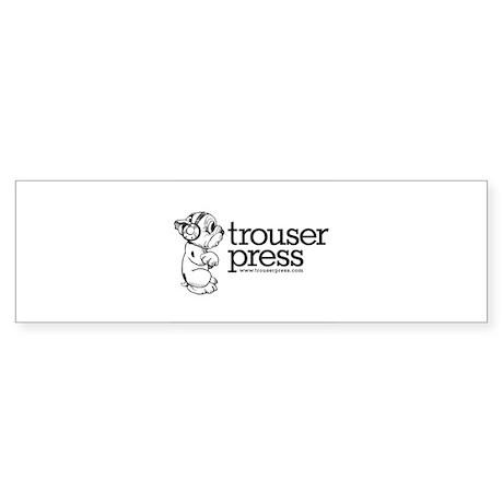 10x10_TrouserPress.... Bumper Sticker