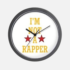 IM NOT A RAPPER Wall Clock
