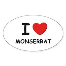 I love Monserrat Oval Decal
