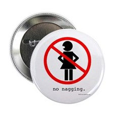 """No Nagging 2.25"""" Button (10 pack)"""