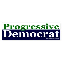 Progressive Democrat Bumper Bumper Sticker