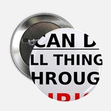 "I Can Do All Things Through Christ 2.25"" Button"