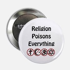 "relligion poisons everything 2.25"" Button"
