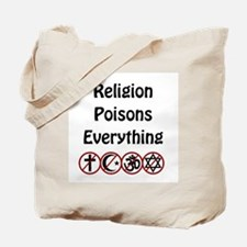 relligion poisons everything Tote Bag