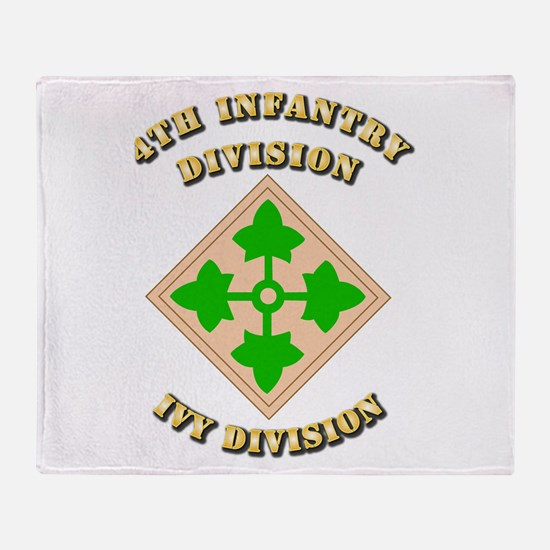 Army - Division - 4th Infantry Throw Blanket