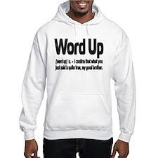 """ExpressionWear """"Word Up"""" Hoodie"""