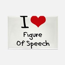 I Love Figure Of Speech Rectangle Magnet