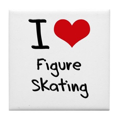 I Love Figure Skating Tile Coaster