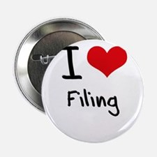 """I Love Filing 2.25"""" Button"""
