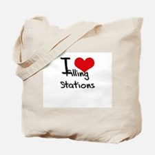I Love Filling Stations Tote Bag