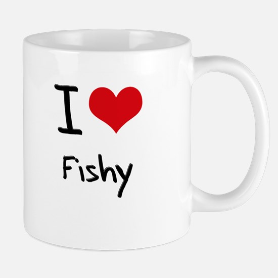 I Love Fishy Mug