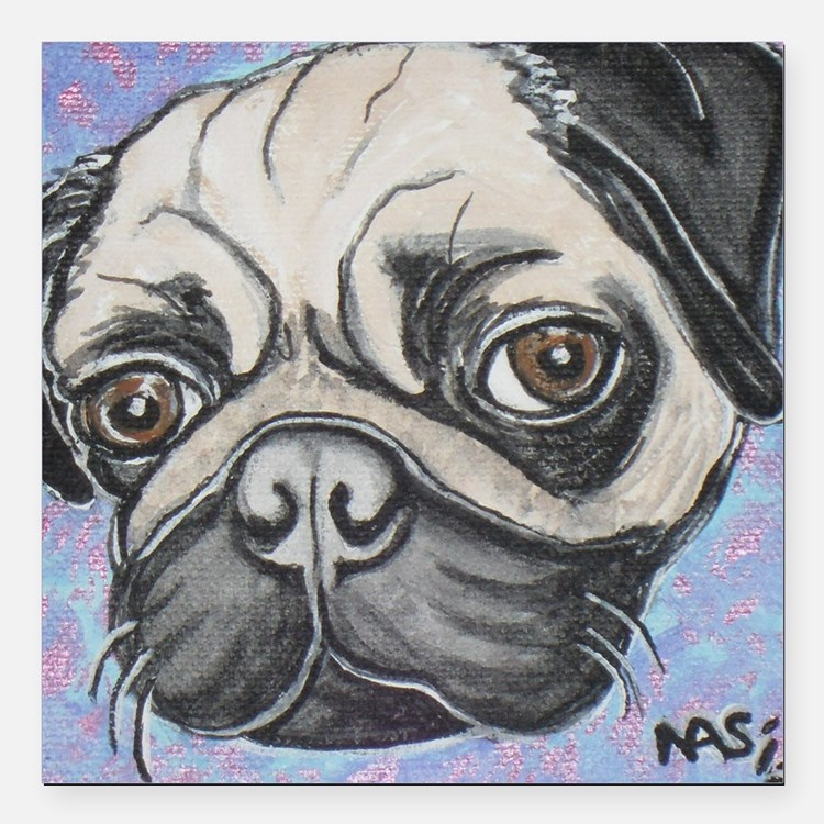 """""""In your face"""" pug by Artwork by NikiBug Square Ca"""