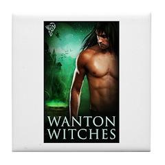 Wanton Witches Tile Coaster