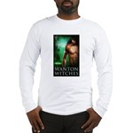 Wanton Witches Long Sleeve T-Shirt
