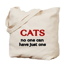 CATS. No one can have just one. Tote Bag