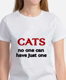 CATS. No one can have just one. T-Shirt