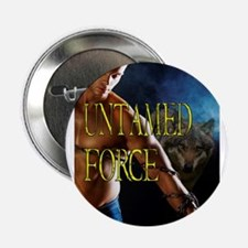 """Untamed Force 2.25"""" Button"""