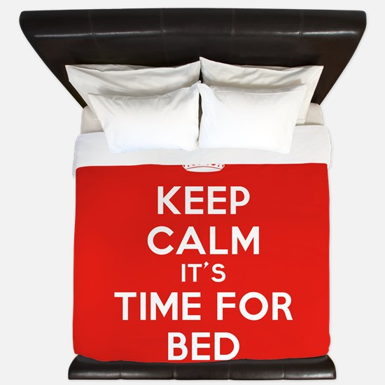 Keep Calm its Time For Bed King Duvet