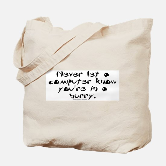 Never Let... Tote Bag