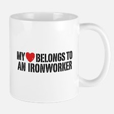 My Heart Belongs To An Ironworker Mug