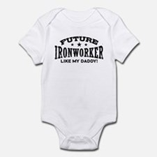 Future Ironworker Like My Daddy Infant Bodysuit