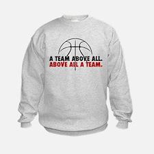 A Team above all Sweatshirt