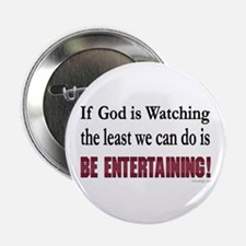If God is Watching.. Button