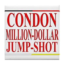 CONDON MILLION-DOLLAR JUMP-SHOT2 Tile Coaster