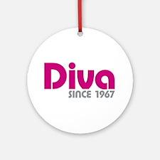 Diva Since 1967 Ornament (Round)